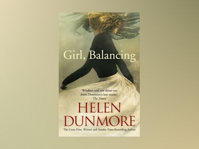 Girl, Balancing & Other Stories av Helen Dunmore