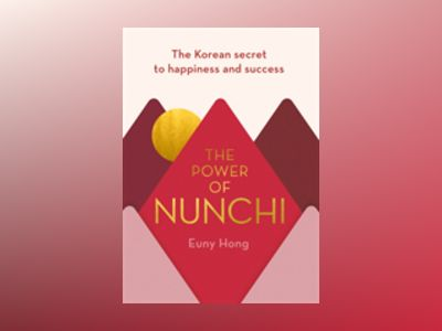 The Power of Nunchi av Euny Hong