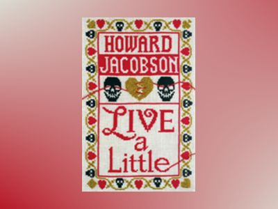 Live a Little av Howard Jacobson