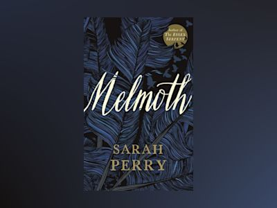 Melmoth av Sarah Perry