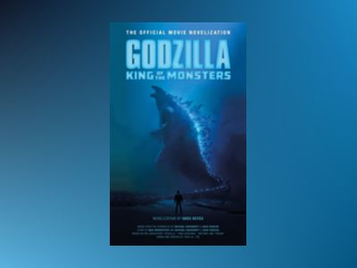 Godzilla: King of the Monsters av Greg Keyes