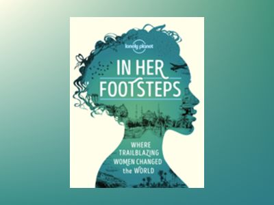 In Her Footsteps LP av Lonely Planet
