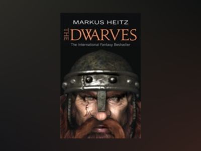 The Dwarves av Markus Heitz