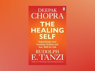 The Healing Self av Rudolph E. Tanzi