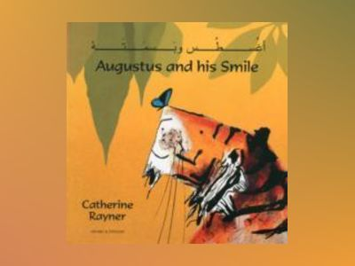 Augustus and his smile (arabic and english) av Catherine Rayner