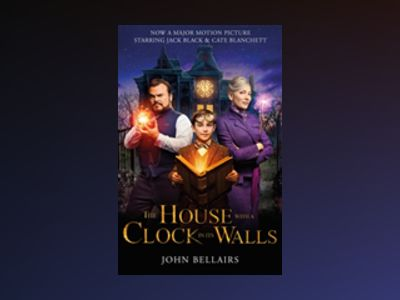The House with a Clock in Its Walls FTI av John Bellairs