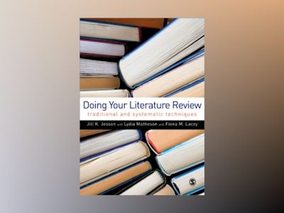 Doing Your Literature Review av Fiona M. Lacey