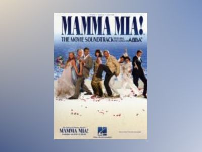 Mamma Mia! : the Movie Soundtrack songbook av ABBA