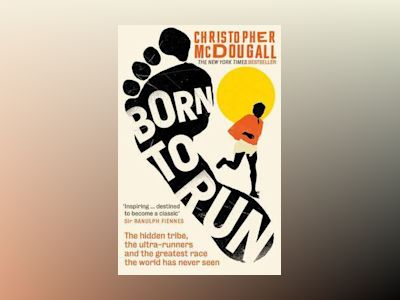 Born to Run av Christopher McDougall