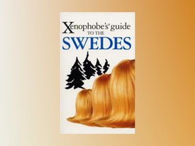 Xenophobes guide to the Swedes av Peter Berlin