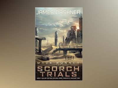Scorch trials - movie tie-in av James Dashner