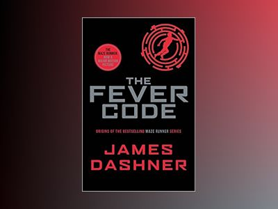 The Fever Code av James Dashner