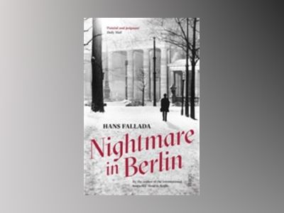 Nightmare in Berlin av Hans Fallada