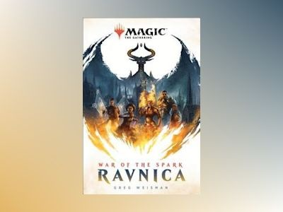 Ravnica (Magic the Gathering) av Greg Weisman