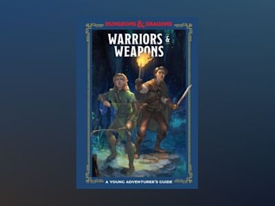 Warriors and Weapons av Dungeons & Dragons