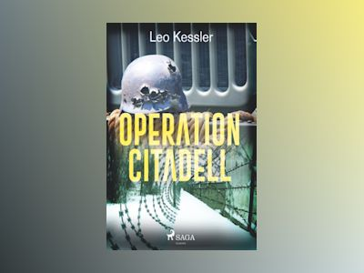 Operation Citadell av Leo Kessler