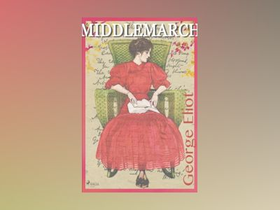 Middlemarch av George Eliot