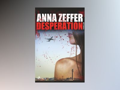 Desperation av Anna Zeffer