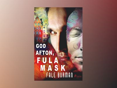 God afton, fula mask av Fale Burman