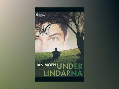 Under lindarna : av Jan Moen