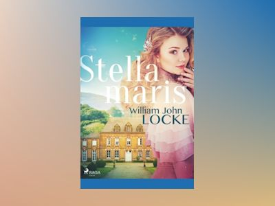 Stellamaris av William John Locke