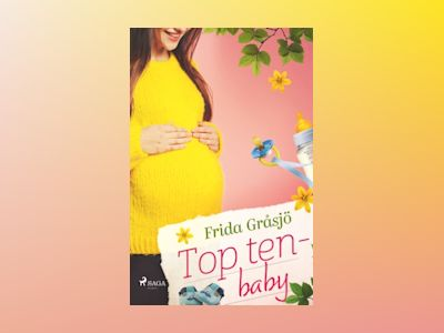 Top ten - baby av Frida Gråsjö