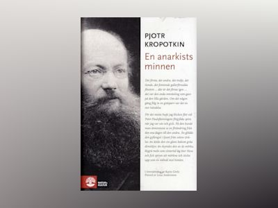 En anarkists minnen av Pjotr Kropotkin