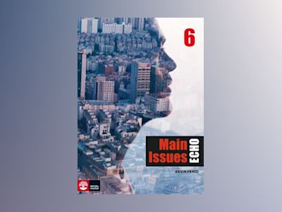 Echo 6 Main Issues Elevbok av Kevin Frato