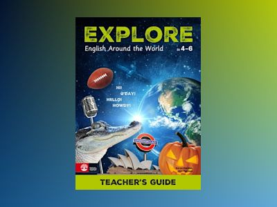 Explore Teacher's guide : English Around The World av Aaron Harmon