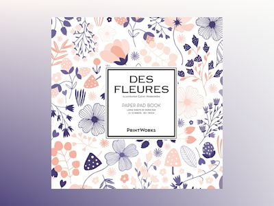 Des Fleures. Paper pad book : for all kinds of artwork av Cathy Nordström