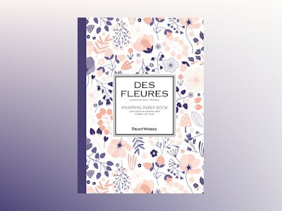 Des Fleures. Wrapping paper book av Cathy Nordström