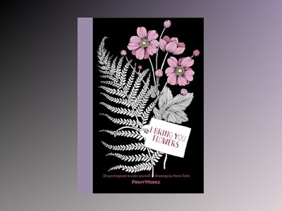 I Bring You Flowers : 20 Greeting Cards to Color av Maria Trolle