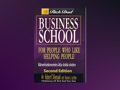 Business School For People Who Like Helping People av Robert Kiyosaki