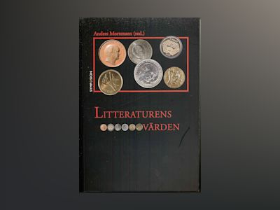Litteraturens värden av Anders Mortensen