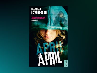 April, April av Mattias Edvardsson