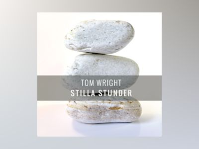 Stilla stunder av Tom Wright