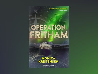 Operation Fritham av Monica Kristensen