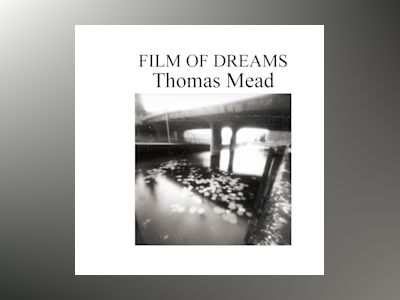 Film of Dream av Thomas Mead