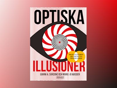 Optiska illusioner av Gianni A. Sarcone
