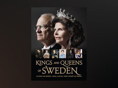 Kings and queens of Sweden av Adrienne Bönnelyche
