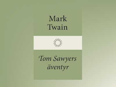 Tom Sawyers äventyr av Mark Twain