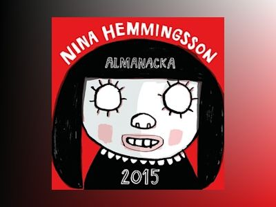 Nina Hemmingsson almanacka 2015 av Nina Hemmingsson