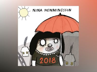 Nina Hemmingsson Almanacka 2018 av Nina Hemmingsson