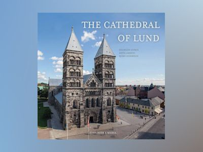 The Cathedral of Lund av Eva Helen Ulvros