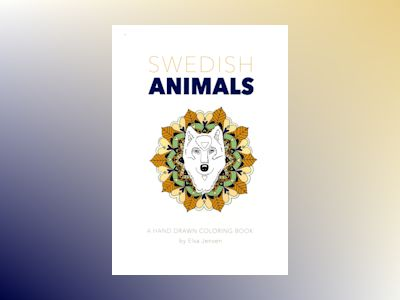 Swedish animals : a hand drawn coloring book av Elsa Jensen