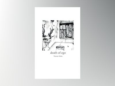 Death of ego av Therese Holm