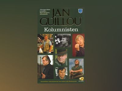Kolumnisten av Jan Guillou