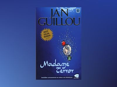 Madame Terror av Jan Guillou