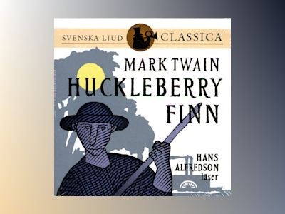 Huckleberry Finn av Mark Twain