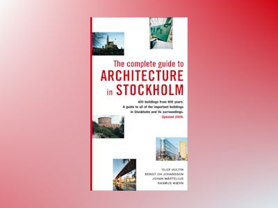 The complete guide to architecture in Stockholm av Olof Hultin